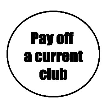 pay off a current club